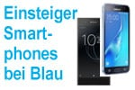 Einsteiger-Smartphones im Bundle mit Blau Tarif extra günstig