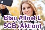 Blau Allnet L mit 5 GB LTE - Aktionstarif