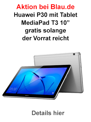 "Huawei MediaPad T3 10"" gratis zum P30 bei Blau.de"