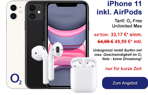 Apple iPhone 11 mit Airpods und o2 Free Unlimited Max