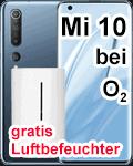 Xiaomi Mi 10 mit gratis Luftbefeuchter