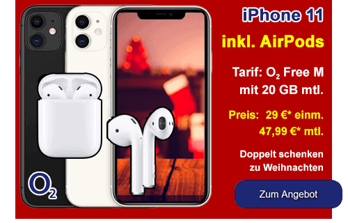 o2 Angebot - Apple iPhone 11 mit gratis Airpods