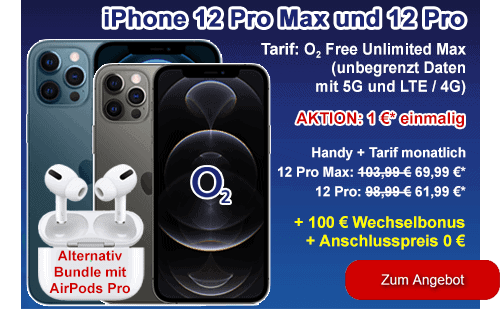 o2 Sommer-Deal mit Apple iPhone 12 Pro Max / 12 Pro